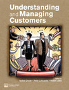 Understanding and managing customers