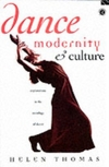 Dance, modernity and culture; explorations in the sociology of dance