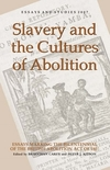 Slavery and the cultures of abolition essays marking the bicentennial of the British Abolition Act of 1807