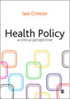 Health policy a critical perspective