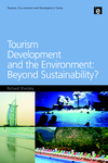 Tourism development and the environment beyond sustainability?