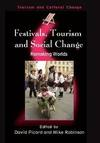 Festivals, tourism and social change; remaking worlds