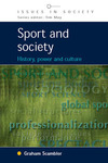 Sport and society; history, power and culture
