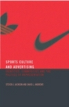 Sport, culture and advertising; identities, commodities and the politics of representation
