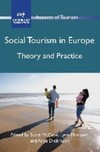 Social tourism in Europe theory and practice