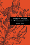 Discourses of martyrdom in English literature, 1563-1694