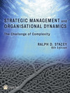 Strategic management and organisational dynamics the challenge of complexity to ways of thinking about organisations