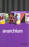 Anarchism; a beginner's guide