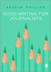 Good writing for journalists; narrative, style, structure
