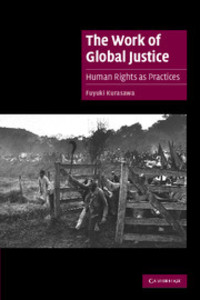 The work of global justice human rights as practices