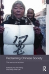 Reclaiming Chinese society the new social activism