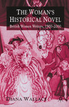 The woman's historical novel British women writers, 1900-2000
