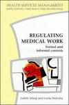 Regulating medical work formal and informal controls