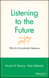 Listening to the future why it's everybody's business