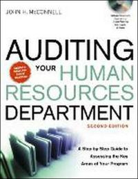 Auditing your human resources department a step-by-step guide to assessing the key areas of your program