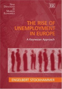 The rise of unemployment in Europe a Keynesian approach