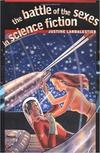 The battle of the sexes in science fiction/ Justine Larbalestier