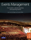 Events management: for tourism, cultural, business and sporting events/ Lynn van der Wagen and Lauren White