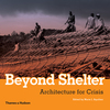 Beyond shelter architecture for crisis