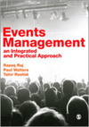 Events management: an integrated and practical approach/ Razaq Raj, Paul Walters, Tahir Rashid