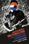 Masculinities, militarisation and the end conscription campaign war resistance in apartheid South Africa