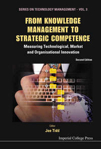 From knowledge management to strategic competence; measuring technological, market and organisational innovation