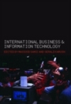 International business and information technology interaction and transformation in the global economy
