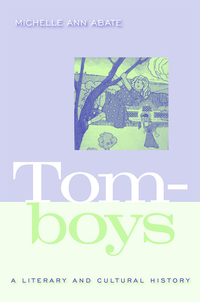 Tomboys a literary and cultural history