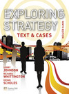 Exploring strategy [9th edition]: text & cases/ by Gerry Johnson, Richard Whittington, Kevan Scholes