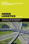 Green logistics improving the environmental sustainability of logistics
