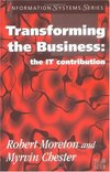 Transforming the business the IT contribution
