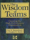 The wisdom of teams creating the high-performance organization