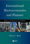 International macroeconomics and finance: theory and econometric methods/ Nelson C. Mark