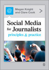 Social media for journalists principles & practice