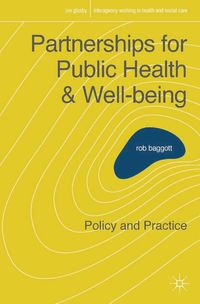 Partnerships for public health and well-being policy and practice