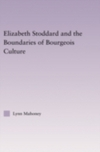 Elizabeth Stoddard and the boundaries of bourgeois culture