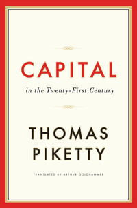 Capital in the twenty-first century/ Thomas Piketty; translated by Arthur Goldhammer