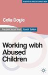 Working with abused children focus on the child