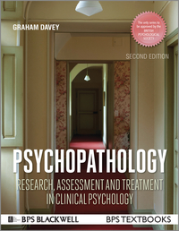 Psychopathology: research, assessment and treatment in clinical psychology/ Graham Davey