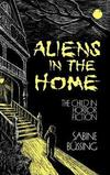 Aliens in the home the child in horror fiction
