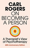 On becoming a person a therapist's view of psychotherapy
