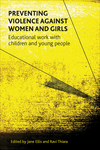 Preventing violence against women and girls educational work with children and young people