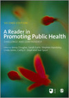 A reader in promoting public health challenge and controversy