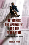 Rethinking unemployment and the work ethic; beyond the 'quasi-Titmuss' paradigm