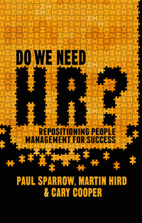 Do we need HR? repositioning people management for success