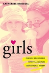 Girls feminine adolescence in popular culture & cultural theory