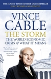 The storm the world economic crisis and what it means