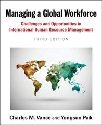 Managing a global workforce challenges and opportunities in international human resource management