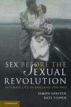 Sex before the sexual revolution intimate life in England 1918-1963