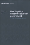 Health policy under the coalition government a mid-term assessment